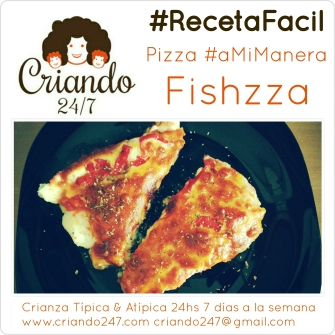 #madresfera #amimanera #recetafacil #pizza #fishzza