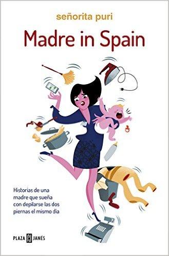 Madre In Spain Señorita Puri