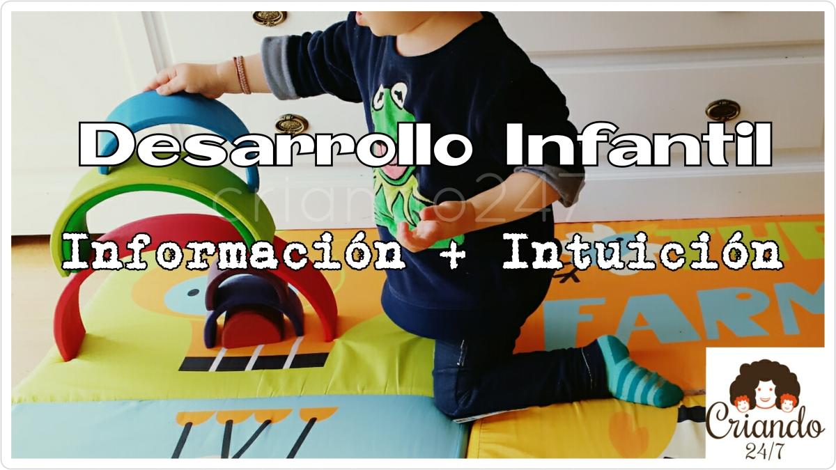Dudas sobre el desarrollo de tu bebé? Información+Instinto