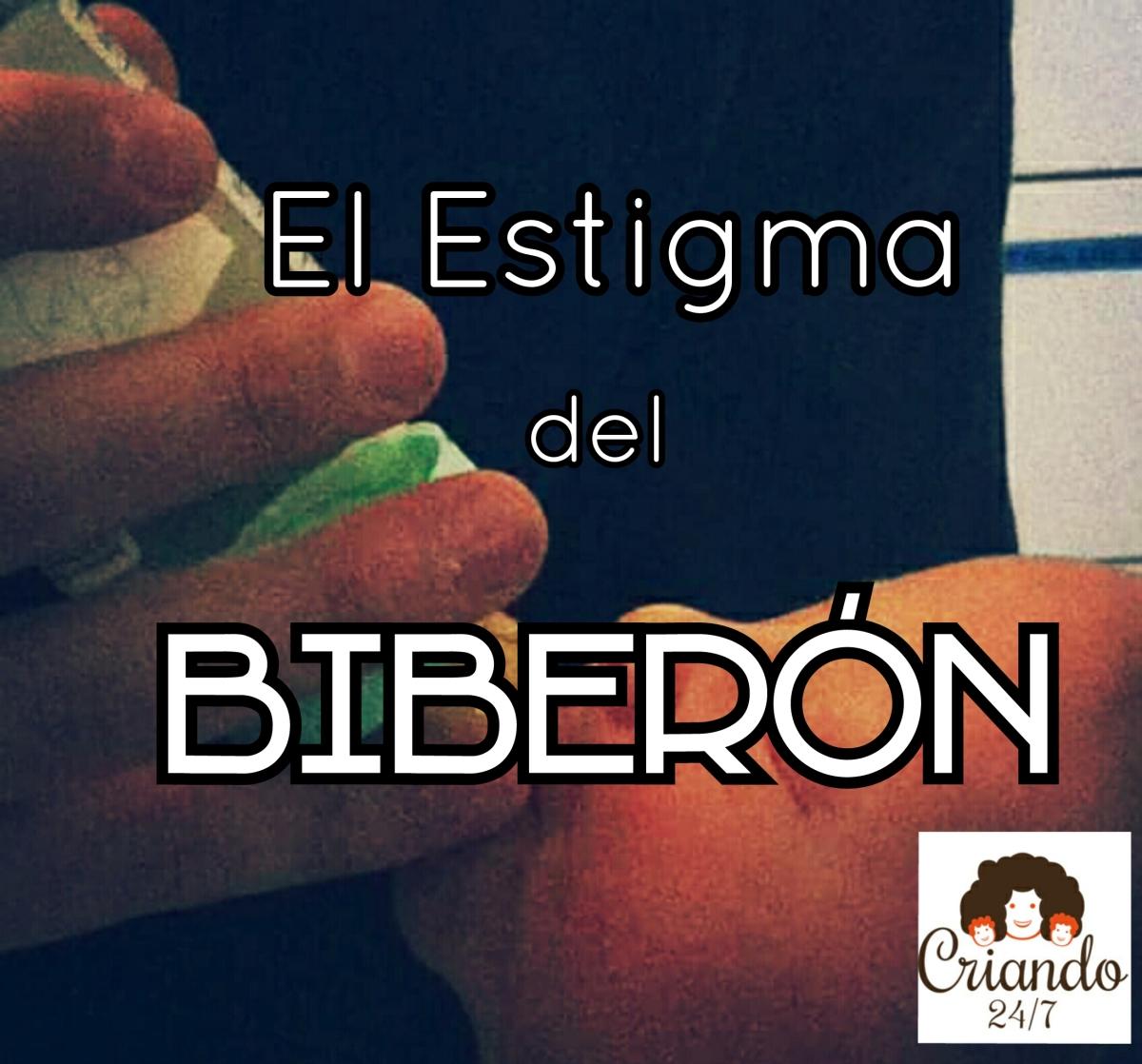 El estigma del Biberón