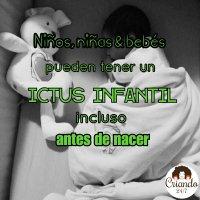 10 cosas sobre el ICTUS Infantil que no sabía...hasta que mi bebé tuvo uno.